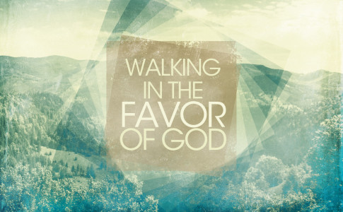 walking-in-the-favor-of-god-series